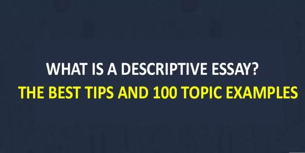 Descriptive Essay Writer